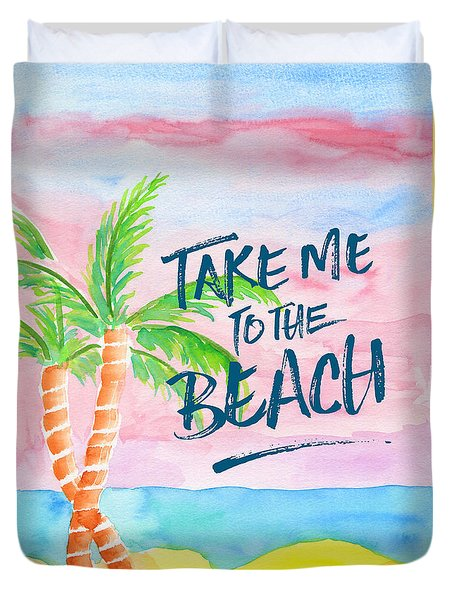 Take Me To The Beach Palm Trees Watercolor Painting Duvet Cover by Beverly Claire Kaiya