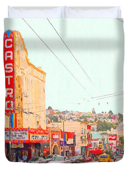 The Castro In San Francisco Duvet Cover by Wingsdomain Art and Photography