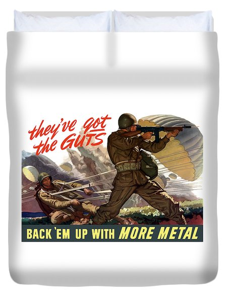 They've Got The Guts Duvet Cover by War Is Hell Store