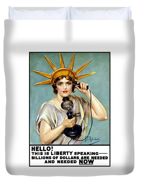 This Is Liberty Speaking - Ww1 Duvet Cover by War Is Hell Store