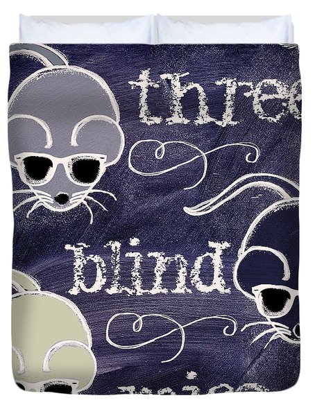 Three Blind Mice Children Chalk Art Duvet Cover by Mindy Sommers