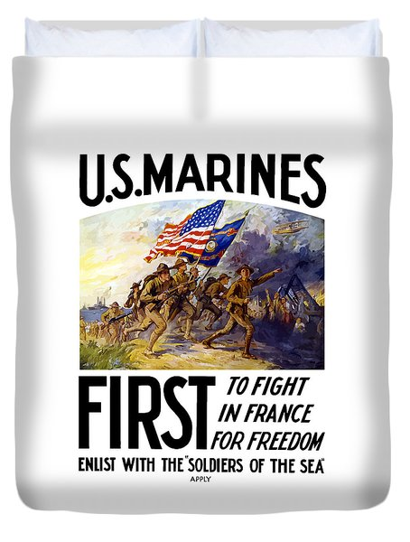 Us Marines - First To Fight In France Duvet Cover by War Is Hell Store
