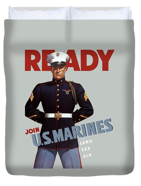 US Marines - Ready Duvet Cover by War Is Hell Store