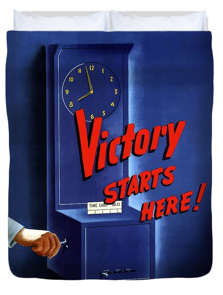 Victory Starts Here Duvet Cover by War Is Hell Store