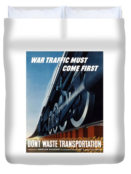 War Traffic Must Come First Duvet Cover by War Is Hell Store