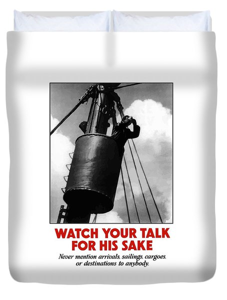Watch Your Talk For His Sake  Duvet Cover by War Is Hell Store