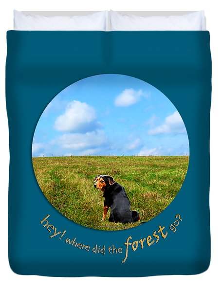 Where Did The Forest Go Duvet Cover by Christina Rollo