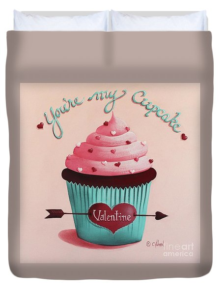 You're My Cupcake Valentine Duvet Cover by Catherine Holman