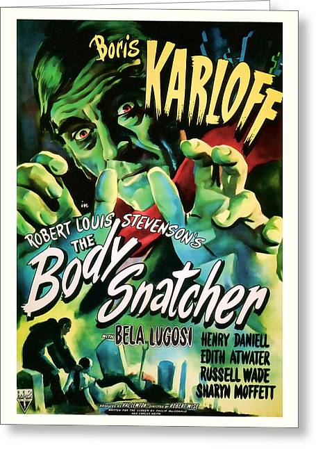 Suspense Mixed Media Greeting Cards -  1945 The Body Snatchers Vintage Movie Art Greeting Card by Presented By American Classic Art