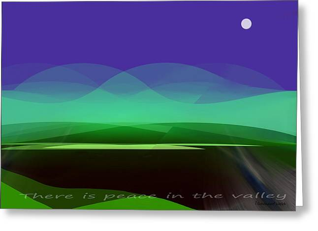 415 - There Is Peace In The Valley Greeting Card by Irmgard Schoendorf Welch
