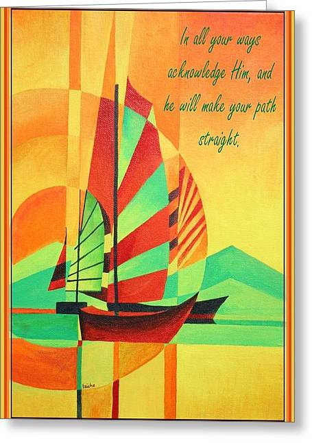 Yellow Sailboats Mixed Media Greeting Cards -  click to zoom  In All Your Ways Acknowledge Him Greeting Card Greeting Card by Tracey Harrington-Simpson