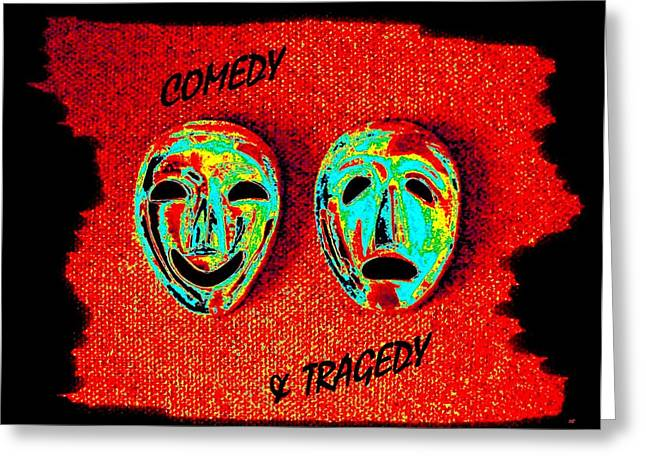 Intrigue Greeting Cards -  Comedy And Tragedy Greeting Card by Will Borden