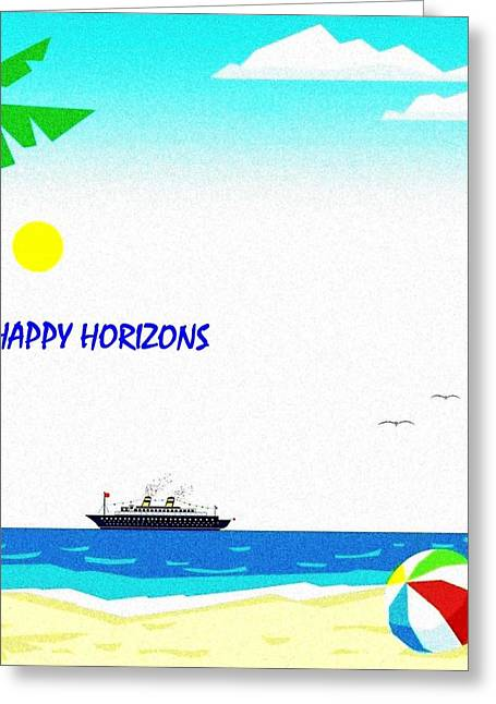 Outlook Greeting Cards -  Happy Horizons Greeting Card by Will Borden