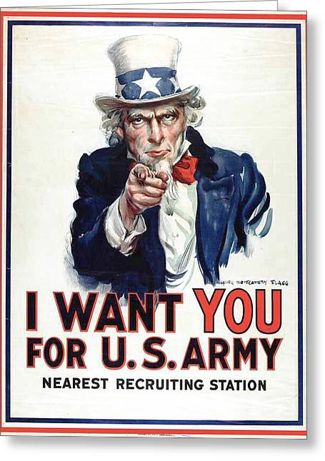 Montgomery Greeting Cards -  I Want You for the US Army recruitment poster during World War I Greeting Card by James Montgomery Flagg