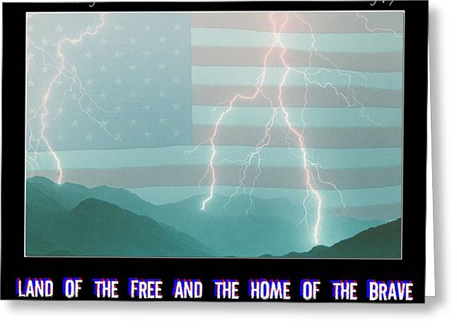 Lightning Photography Photographs Greeting Cards -  Land of the Free and the Home of the Brave Greeting Card by James BO  Insogna