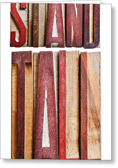 Positive Attitude Greeting Cards -  Stand Tall Greeting Card by Donald  Erickson