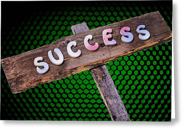 Positive Attitude Greeting Cards -  SUCCESS Sign Post Greeting Card by Donald  Erickson