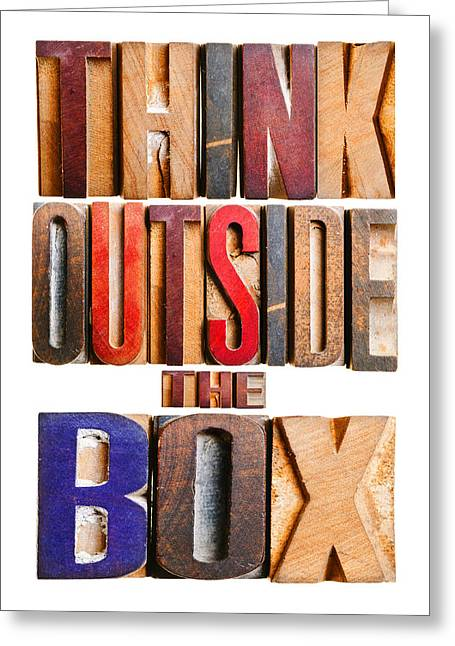 Positive-attitude Greeting Cards -  Think Outside The Box Greeting Card by Donald  Erickson