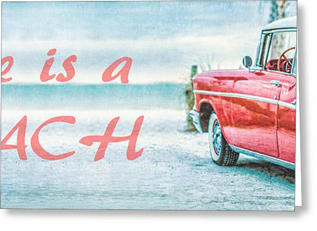 Sofa Size Greeting Cards - Life is a Beach 57 Chevy Greeting Card by Edward Fielding