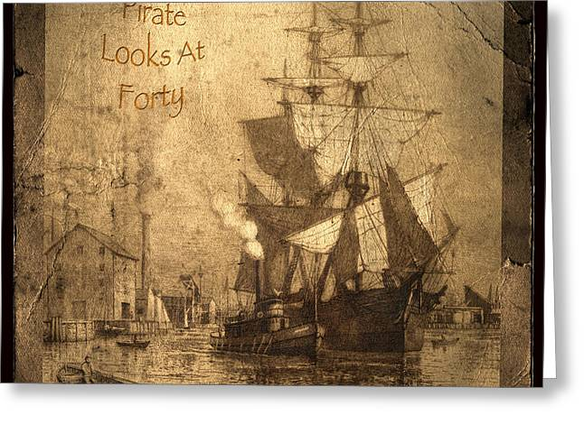 Historic Ship Greeting Cards - A Pirate Looks At Forty Greeting Card by John Stephens