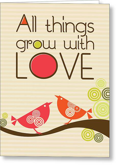 Love Bird Greeting Cards - All things grow with love Greeting Card by Valentina Ramos