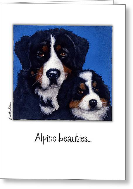 Bernese Mountain Dog Greeting Cards - Alpine beauties... Greeting Card by Will Bullas