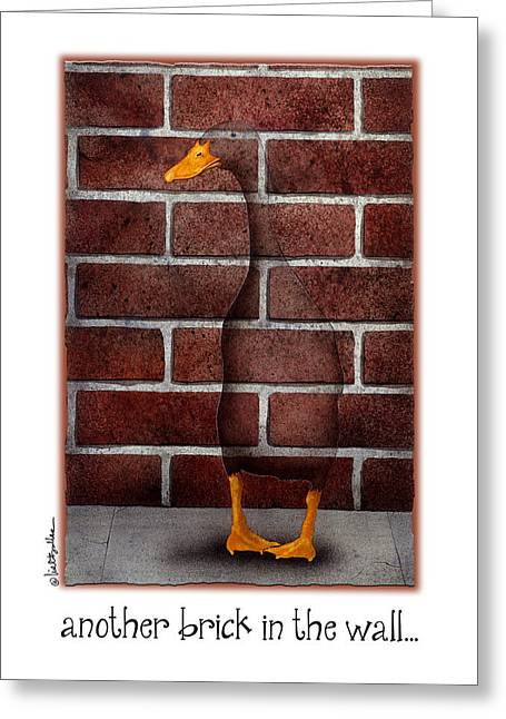 Another Brick In The Wall... Greeting Card by Will Bullas