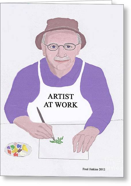 Artist At Work Greeting Card by Fred Jinkins