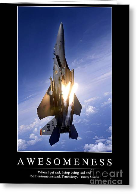 F-15 Aircraft Poster Greeting Cards - Awesomeness Inspirational Quote Greeting Card by Stocktrek Images