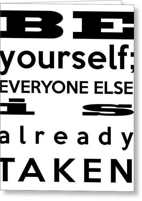 Be Yourself Greeting Cards - Be Yourself Greeting Card by Nomad Art And  Design