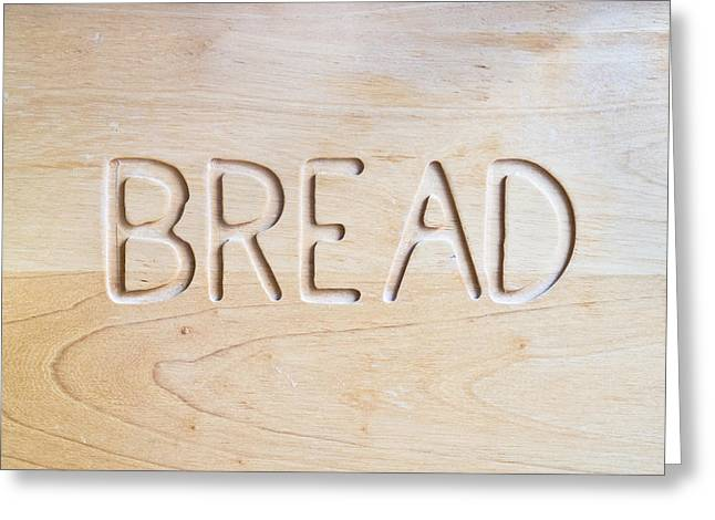 Pantry Greeting Cards - Bread Greeting Card by Tom Gowanlock