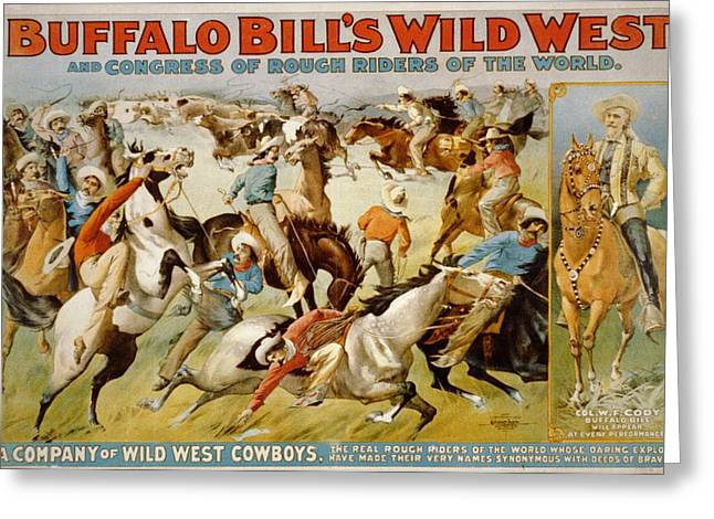 The American Buffalo Greeting Cards - Buffalo Bills Wild West Greeting Card by Unknown