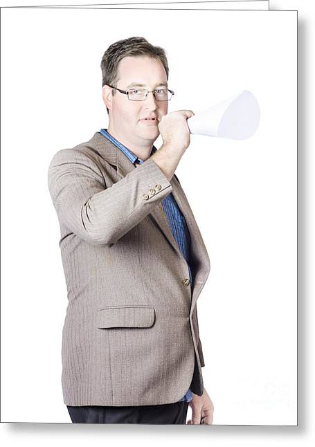 Business Man With Megaphone Greeting Card by Jorgo Photography - Wall Art Gallery