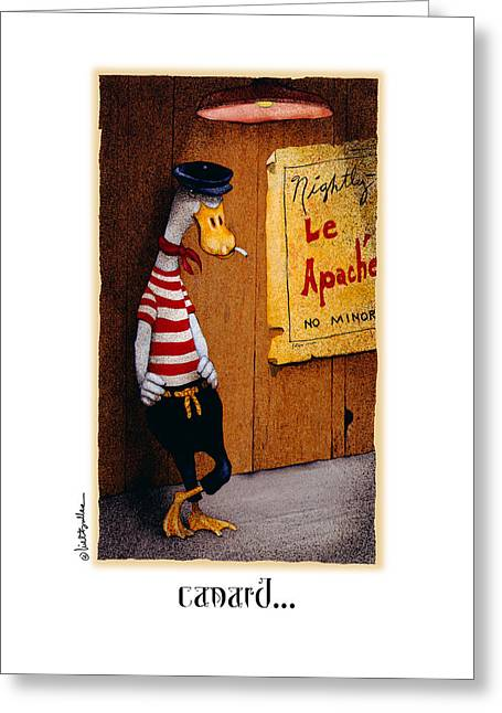 Canard... Greeting Card by Will Bullas