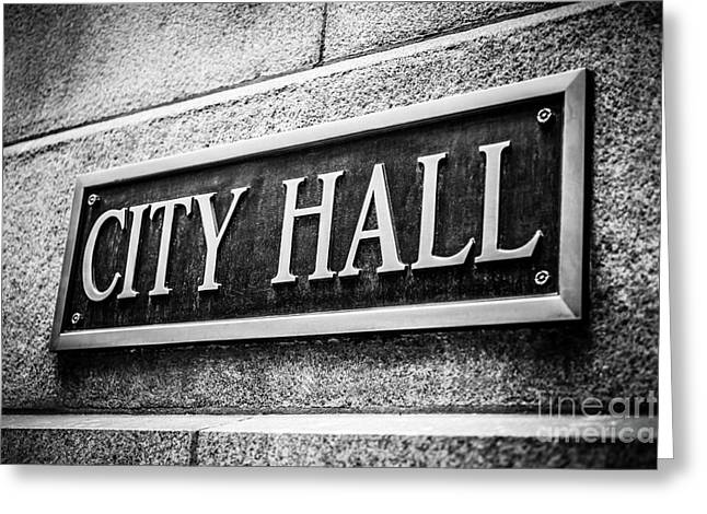 Municipal Greeting Cards - Chicago City Hall Sign in Black and White Greeting Card by Paul Velgos
