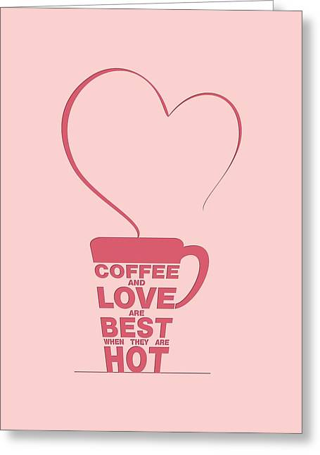 Modern Digital Art Digital Art Greeting Cards - Coffee Love quote Typographic print art Greeting Card by Lab No 4 - The Quotography Department
