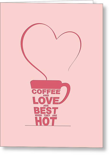 Framed Digital Greeting Cards - Coffee Love quote Typographic print art Greeting Card by Lab No 4 - The Quotography Department