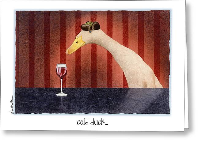 Indian Runner Duck Greeting Cards - Cold Duck... Greeting Card by Will Bullas
