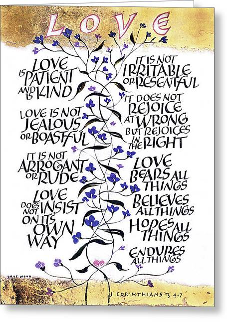 Acrylic Calligraphy Print Greeting Cards - 1 Corinthians Greeting Card by Dave Wood