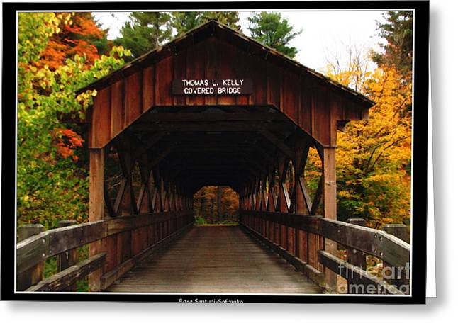 Santuci Greeting Cards - Covered Bridge at Allegany State Park Greeting Card by Rose Santuci-Sofranko