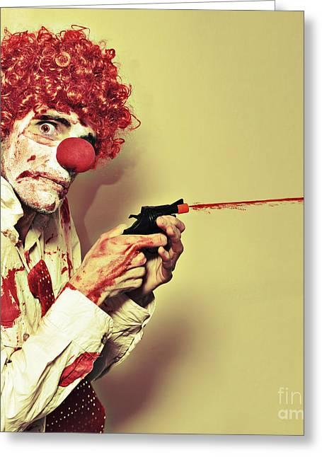 Gruesome Greeting Cards - Creepy Manic Clown Shooting Blood From Cap Gun Greeting Card by Ryan Jorgensen