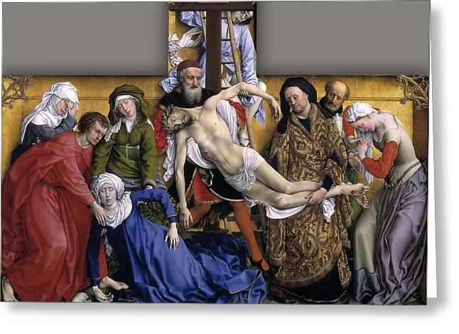 Rogier Van Der Weyden Greeting Cards - Descent from the Cross Greeting Card by Rogier van der Weyden