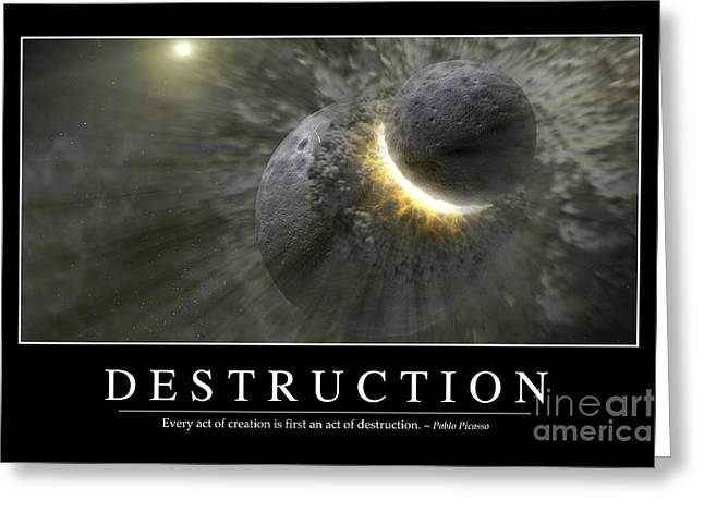Destruction Inspirational Quote Greeting Card by Stocktrek Images