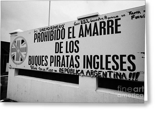 Isla Greeting Cards - English Pirate Vessels Prohibited To Moor Islas Malvinas Memorial Ushuaia Argentina Greeting Card by Joe Fox