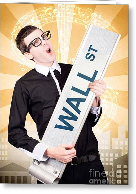 Young Money Greeting Cards - Finance man rocking wall street stock market Greeting Card by Ryan Jorgensen