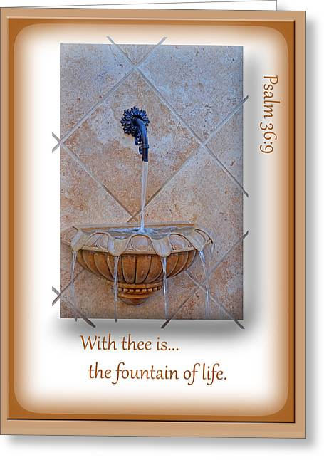 Fountain Of Life Greeting Card by Larry Bishop