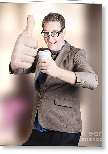 Thumbs Up Greeting Cards - Funny boss giving big thumb up with coffee cup Greeting Card by Ryan Jorgensen