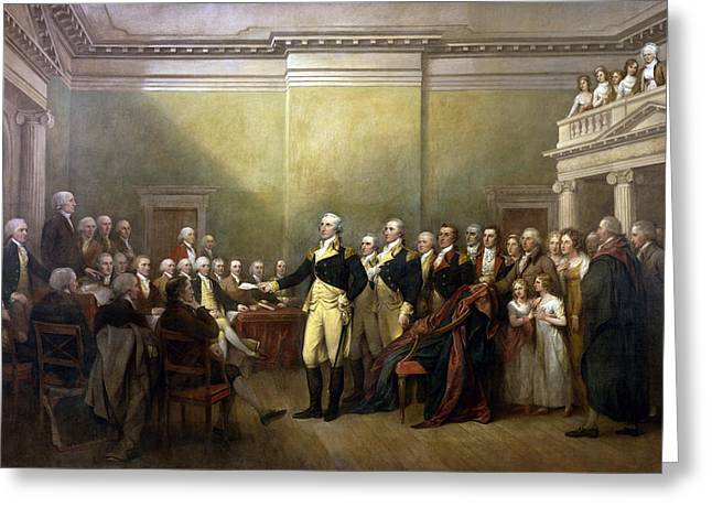 Resigned Greeting Cards - General George Washington Resigning His Commission Greeting Card by John Trumbull