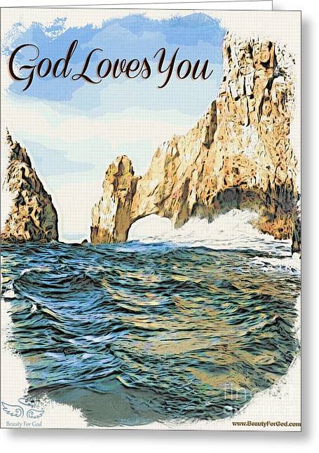 Difficulties Love Greeting Cards - God Loves You Greeting Card by Beauty For God