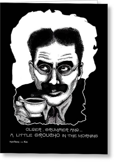 Marx Brothers Greeting Cards - Groucho in the morning Greeting Card by Christopher Korte